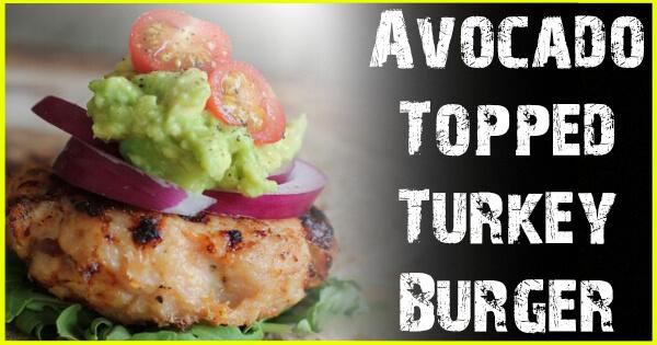 Avocado Topped Turkey Burger