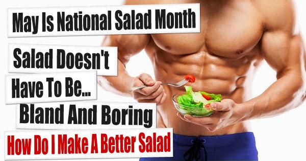How do i make a better salad