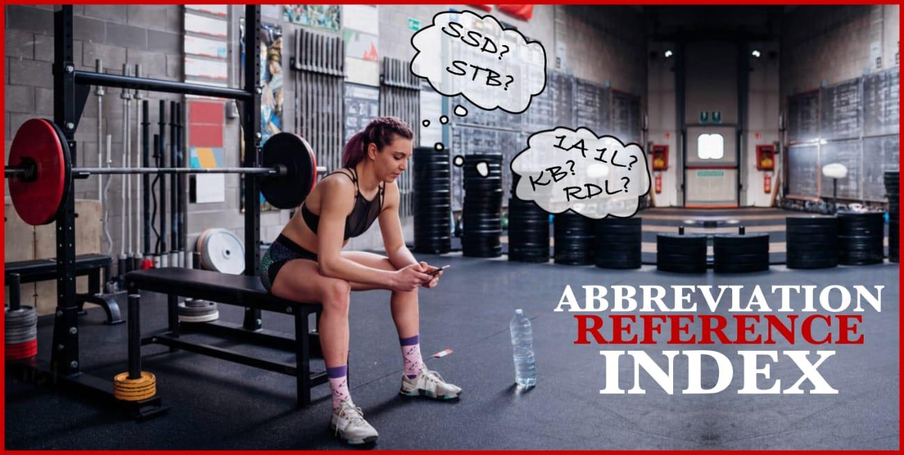 Workout Abbreviations Index